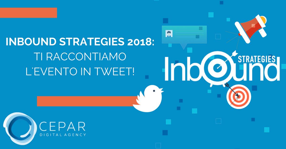 Inbound Strategies 2018 Evento in Tweet-1